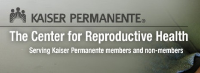 Fertility Clinic Kaiser Permanente Center for Reproductive Health in Vacaville CA